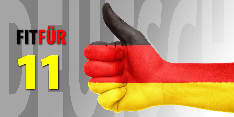 Fit für 11 Deutsch